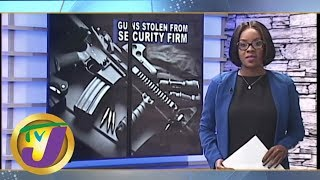 TVJ News: Guns Stolen from Security Firm - May 27 2019