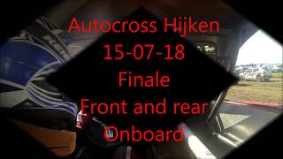 ACT Emmeloord - Autocross Hijken 15-7-18 Finale Onboard front and rear Std 1800