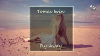 Tomas Iwin - Fly Away