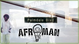 Afroman - Palmdale (Unofficial Music Video)