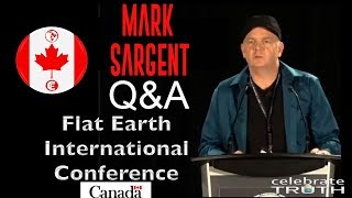 Mark Sargent with Q&A | Flat Earth Conference (Canada) Day 1 Session 1