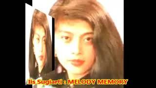 Iis Sugiarti -- MELODY MEMORY -- Lagu Kenangan 1980 an  -- Nice Pop Song  -- 1,05