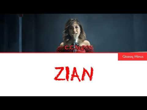 C.C.TAY - Zian [Сөзі,Текст,Lyrics] Караоке