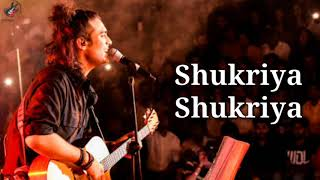 Shukriya Lyrics - Jubin Nautiyal | Jeet Gannguli | Latest Song 2020