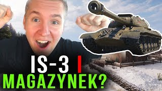 IS-3 Z MAGAZYNKIEM - World of Tanks