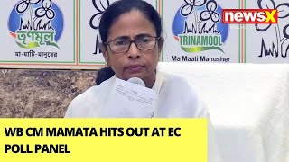 'TMC Strongholds Being Divided' | WB CM Mamata Hits Out At EC Poll Panel | NewsX