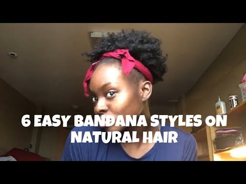 6 Easy Hairstyles On Short 4c Natural Hair With Bandanas Youtube