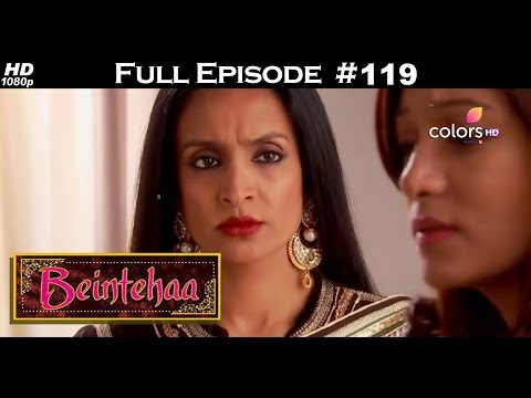 Beintehaa - Full Episode 119 - With English Subtitles