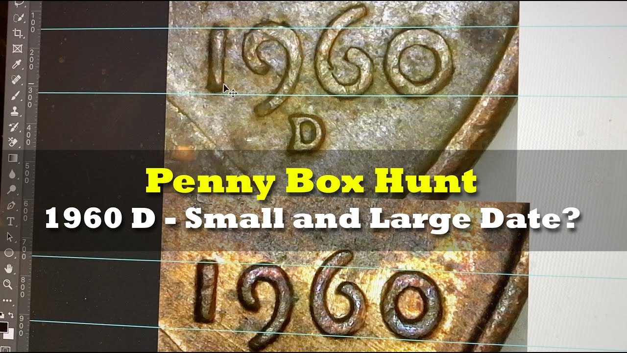 Download Let's Hunt Some Pennies!!! 1960D Large Date and Small Date - How to Identify!