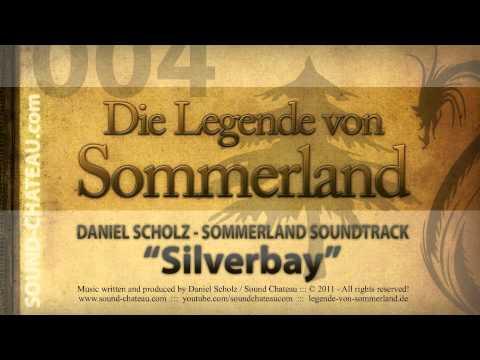 Silverbay - Sommerland #004 Soundtrack - Daniel Scholz