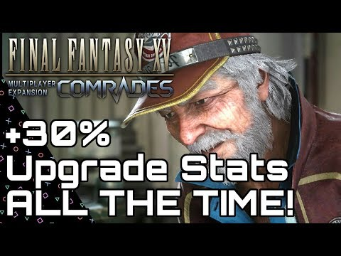 FFXV: COMRADES! KEEP Cid's Buff FOREVER! +30% Crafting Bonus! Final Fantasy XV