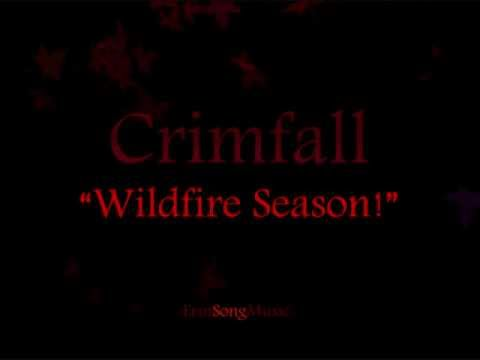 Crimfall - Wildfire Season!