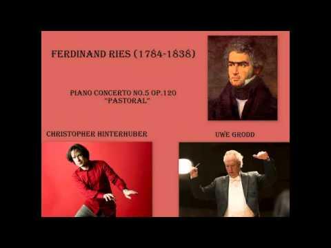 """Ferdinand Ries - Piano Concerto no. 5 in D major, op. 120, """"Concerto Pastoral"""""""