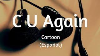(İspanyolca)Karikatür - C U Tekrar Şarkı Sözleri