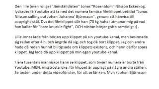 """Jonas Nilsson - Handen som gungar vaggan - Calling out Johan """"Johanna"""" Björnsson"""