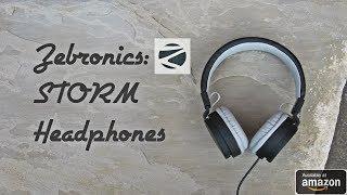 Zebronics - STORM Headphones - Unboxing amp Review