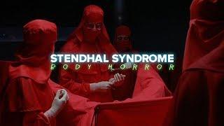STENDHAL SYNDROME # 7 : BODY HORROR (-16)