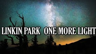 Linkin Park One More Light (Cover) Lyrics