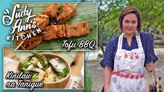 [Judy Ann's Kitchen 11] Ep 5 : Kinilaw na Tanigue and Tofu BBQ | Holy Week Dishes