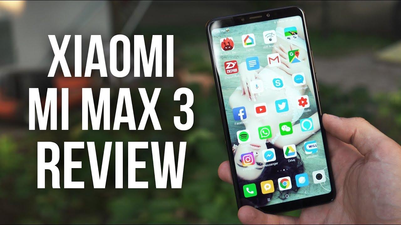 Xiaomi Mi Max 3 - The Best budget Phablet 2018 !