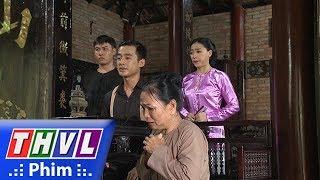THVL | Phận làm dâu - Tập 10[5]: Tú giúp đỡ mẹ con Thảo phanh phui sự thật