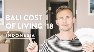 BALI COST OF LIVING - ONE MONTH IN CANGGU | Digital Nomad Living Costs 147, 2018
