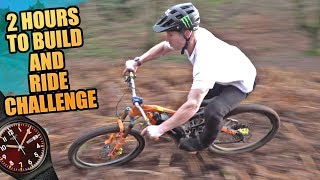 2 HOURS TO BUILD AND RIDE CHALLENGE - MTB LOAM TRAIL