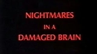 NIGHTMARES IN A DAMAGED BRAIN (1981) trailer.