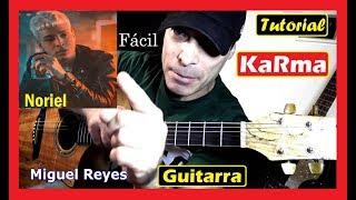 Cómo tocar KaRma 😥 NORIEL [ GUITARRA ] tutorial Acordes para cover fácil