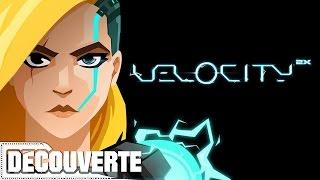 Découverte - Velocity 2X