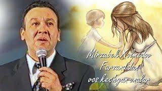 Mirzabek Xolmedov - Farzandidan voz kechgan onalar (monolog)