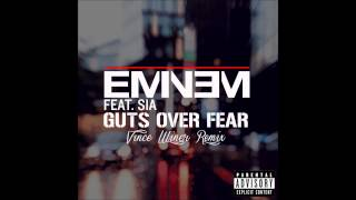 Eminem - Guts Over (Feat. Sia) (Vince Winer Remix)
