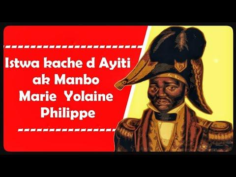 Istwa Kache d Ayiti Ak Manbo Mie Yolaine Philippe