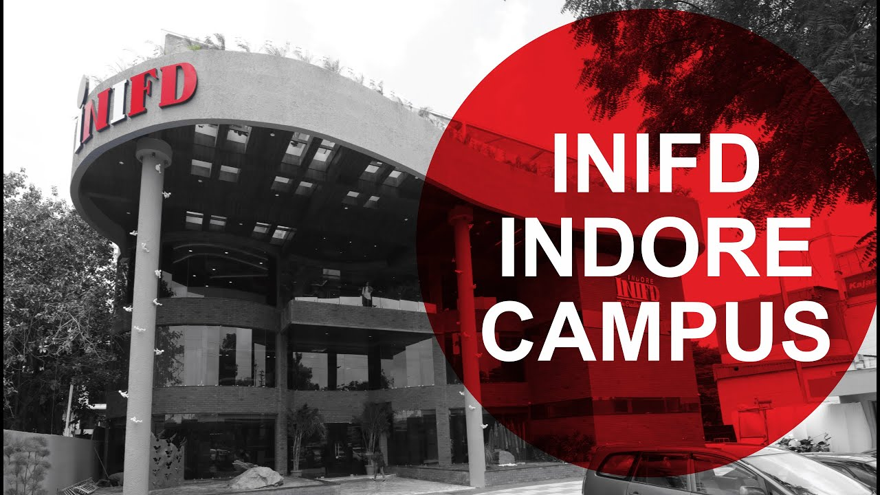 Inifd Indore Biggest Campus Of Inifd Youtube