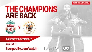 Matchday Live: Liverpool vs Blackpool | All the build-up from Anfield