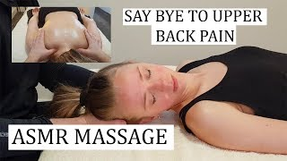 [ASMR] Massage - Say bye to Upper back pain