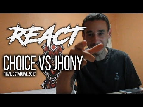 Choice vs Jhony - FINAL - Estadual 2017 | REACT