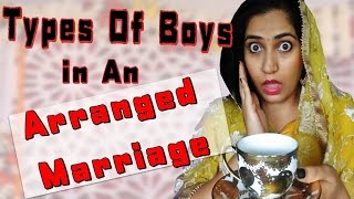 Types Of Boys You Meet in An Arranged Marriage