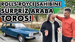 Rolls-Royce Sahibine Sürpriz Araba! | Renault Toros