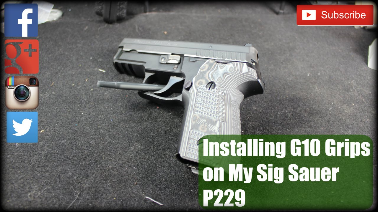 Installing G10 Grips On My Sig Sauer P229
