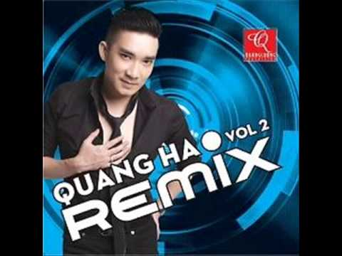 Album Quang Ha Vol 2 Remix Quang Ha