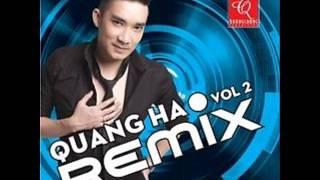 Album Quang Ha Vol 2 Remix Quang Ha