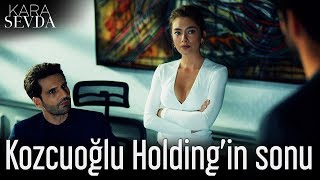 Kara Sevda - Kozcuoğlu Holding'in Sonu