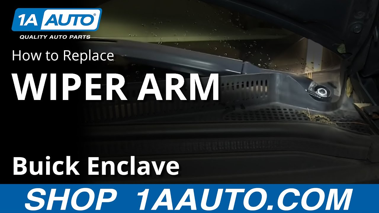 How To Remove Windshield Wiper Arms 07 16 Buick Enclave