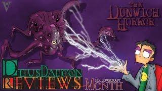 Video The Dunwich Horror: HP Lovecraft Month:  Deusdaecon Reviews download MP3, 3GP, MP4, WEBM, AVI, FLV Oktober 2017