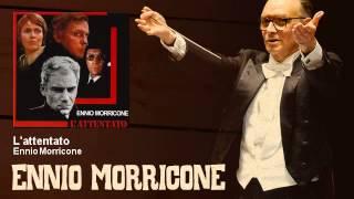 Ennio Morricone - L'attentato - L'Attentato (1972)
