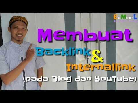 tutorial-membuat-backlink-&-internal-link-di-blog-dan-youtube