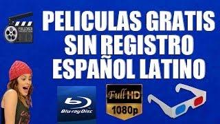 Peliculas Gratis sin Registro Español Latino