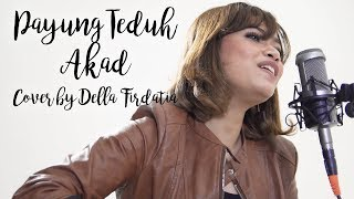 Download Lagu Payung Teduh - Akad | Cover By Della Firdatia Mp3