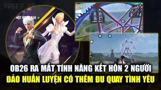 Free Fire   OB26 Có Tính Năng Kết Hôn - Đảo Tập Luyện Có Đu Quay Tình Yêu Siêu Đẹp   Rikaki Gaming